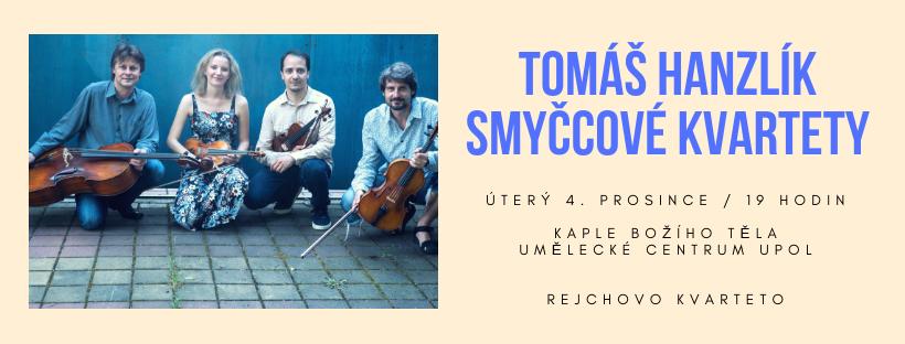 Tomáš Hanzlík: Skicy pro smyčcové kvarteto (světová premiéra)