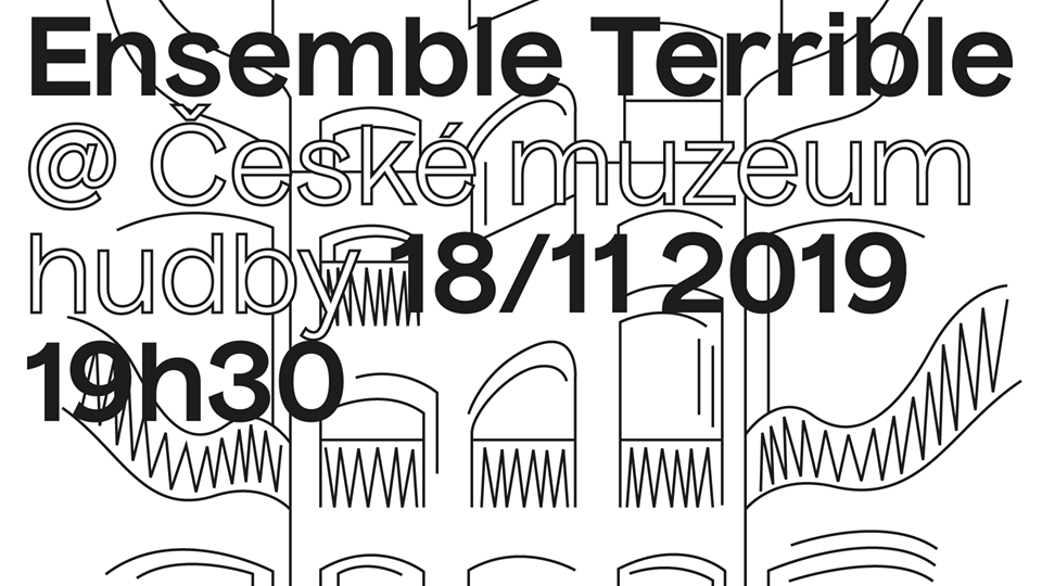 Ensemble Terrible: new pieces by Michal Nejtek, Petr Hora and Hanuš Bartoň
