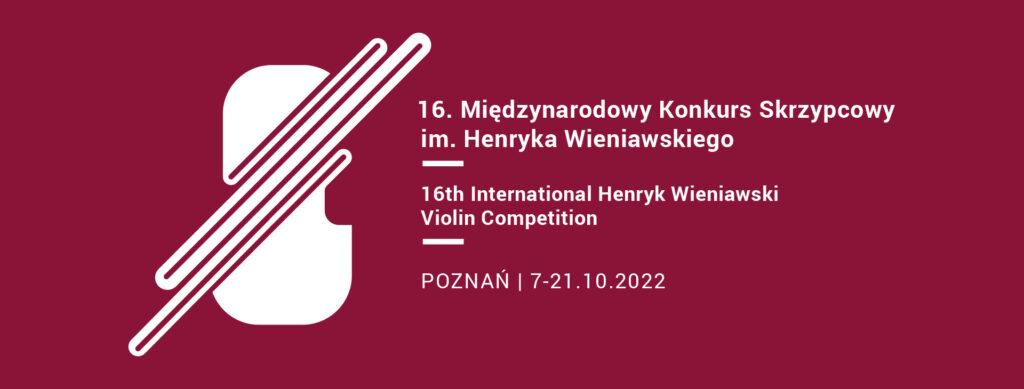 16.ročník mezinárodní houslové soutěže H. Wieniawského